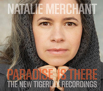 NatalieMerchant_paradise-is-there